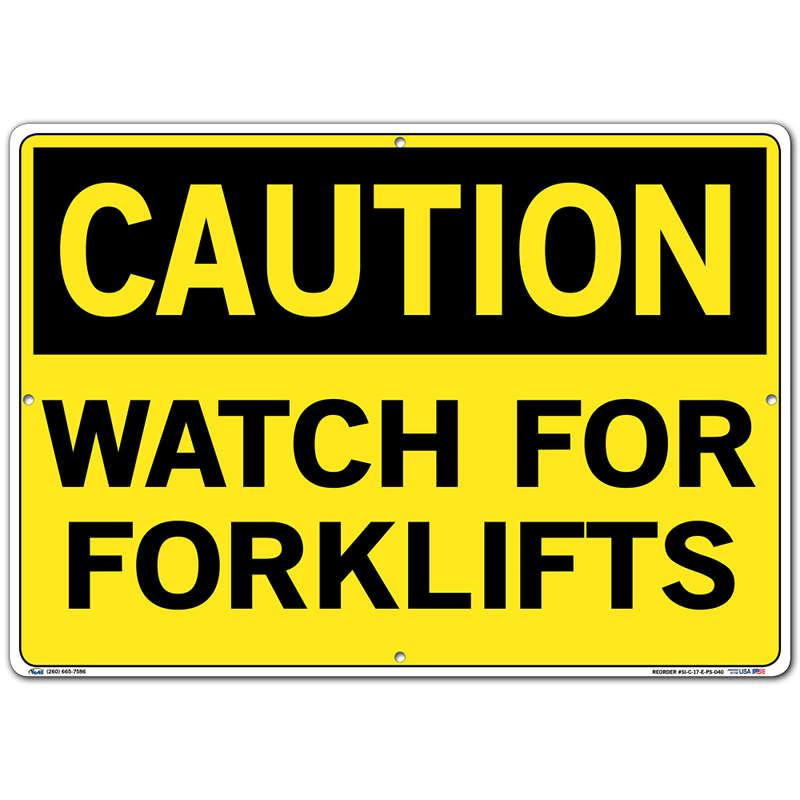 Vestil Sign - Caution Watch For Forklifts