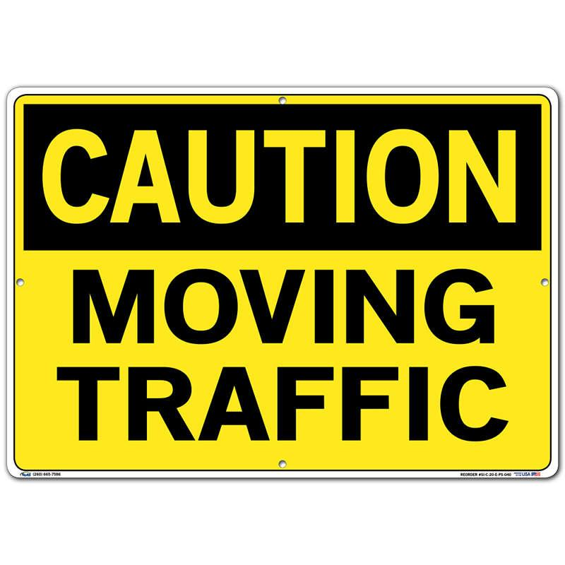 Vestil Sign - Caution Moving Traffic