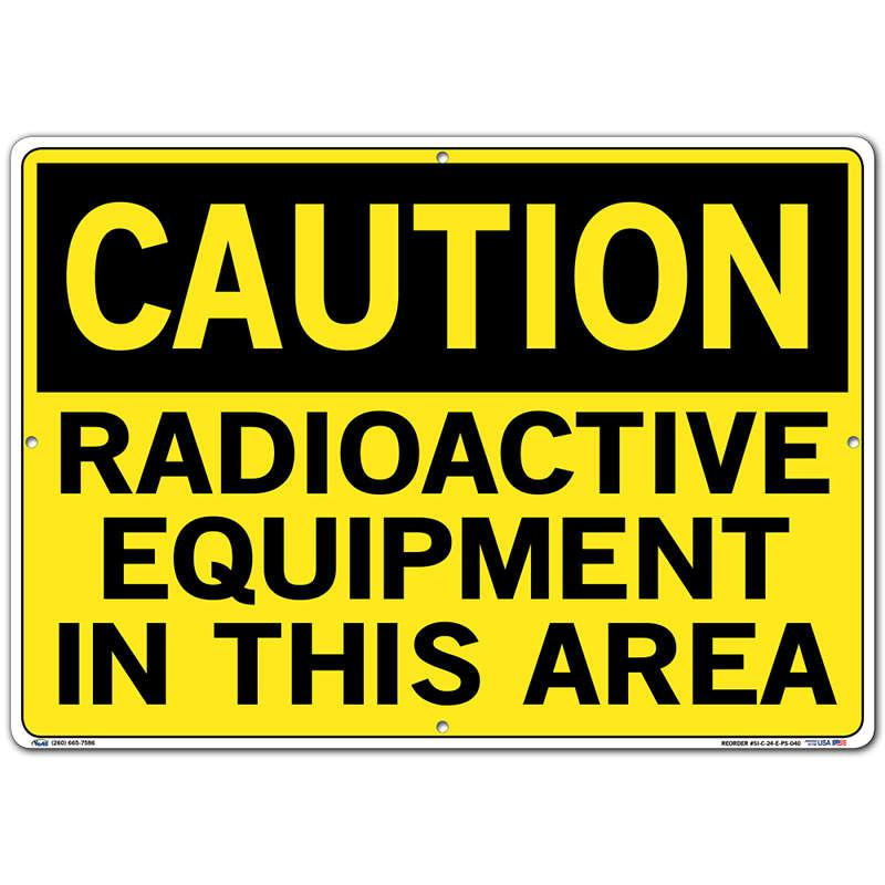 Vestil Sign - Caution Radioactive Equipment In This Area