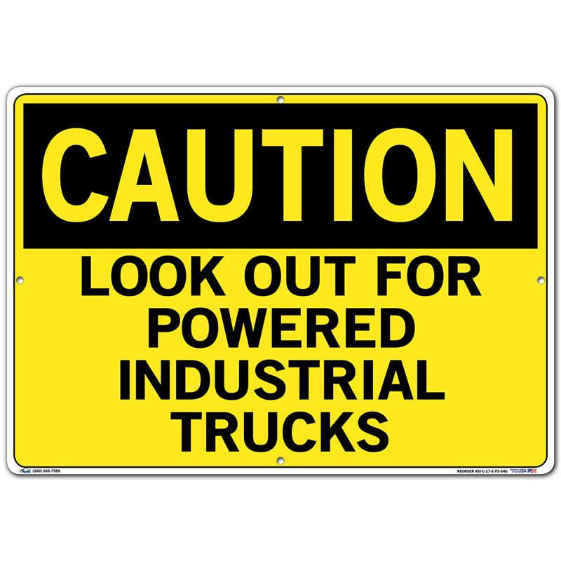Vestil Sign - Caution Look Out For Powered Industrial Trucks