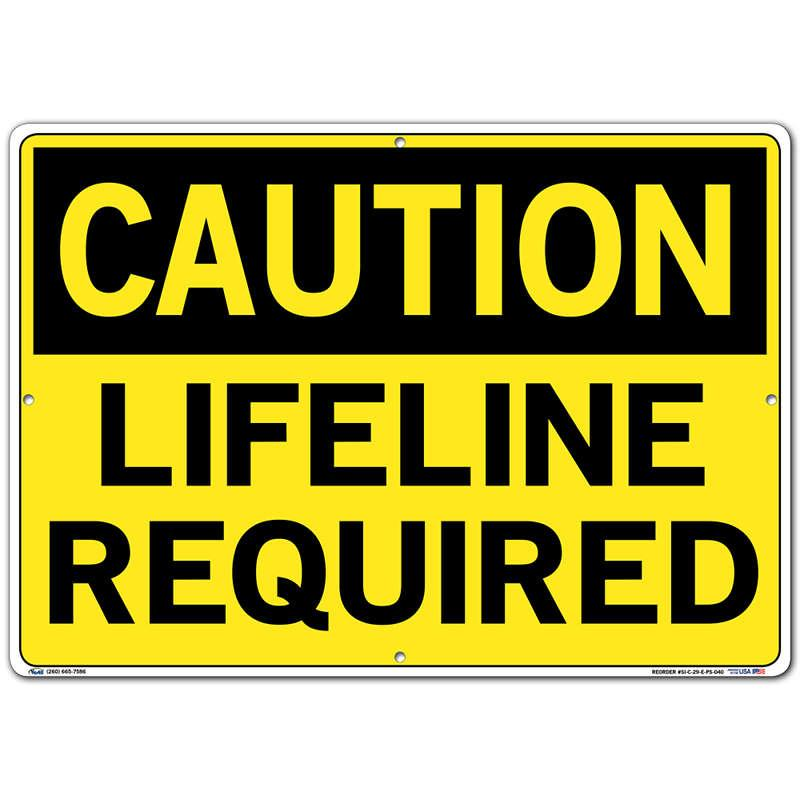 Vestil Sign - Caution Lifeline Required