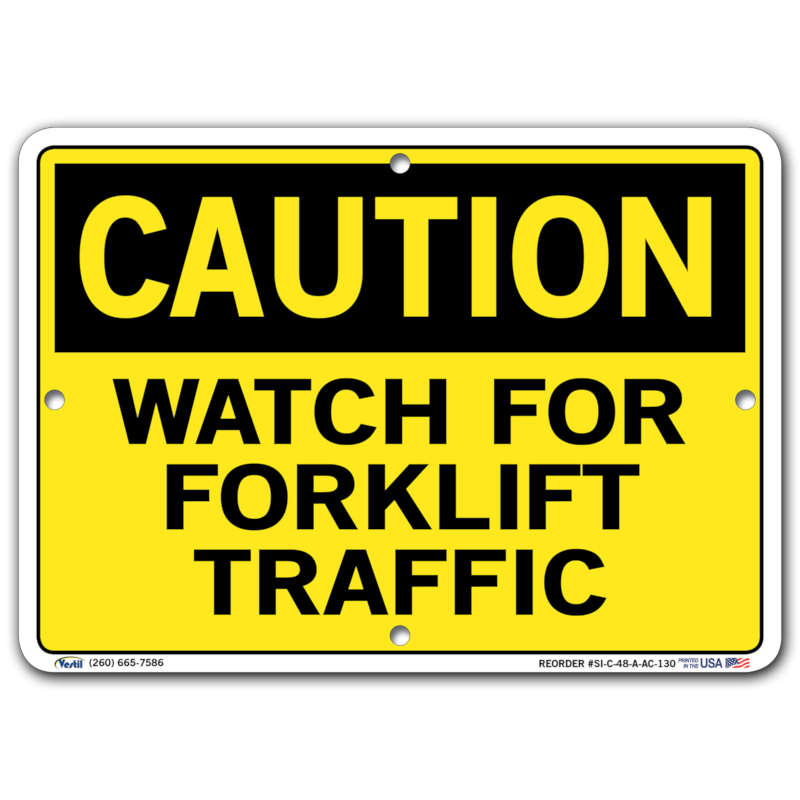 Vestil Caution Watch for Forklift Traffic