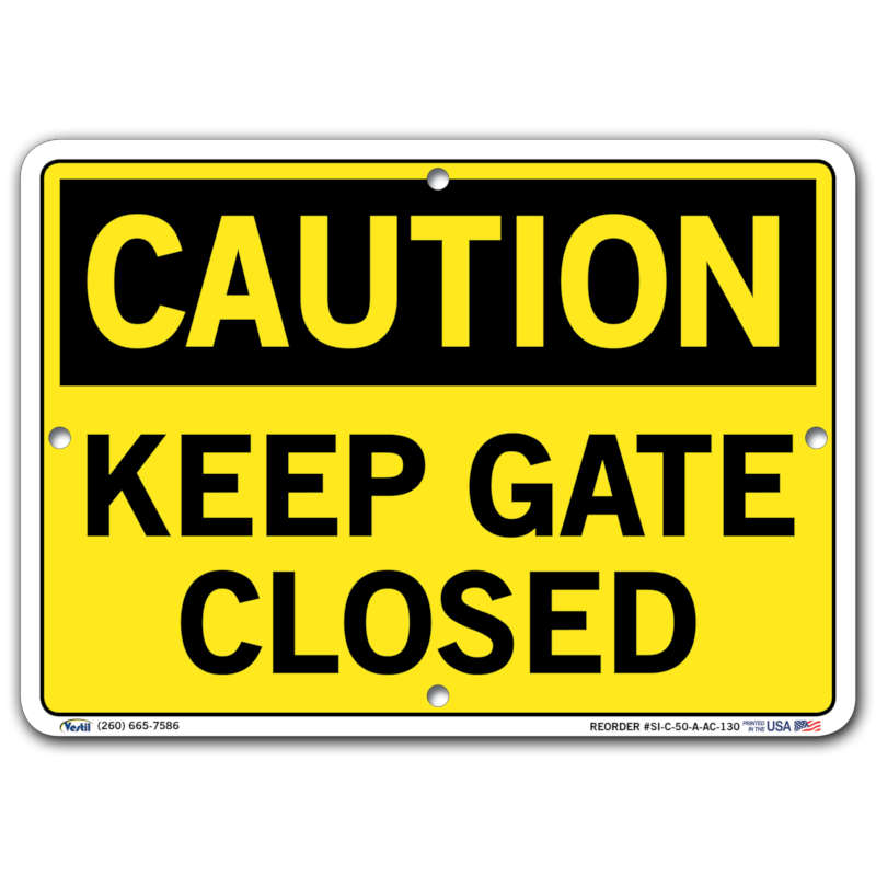 Vestil Caution Keep Gate Closed