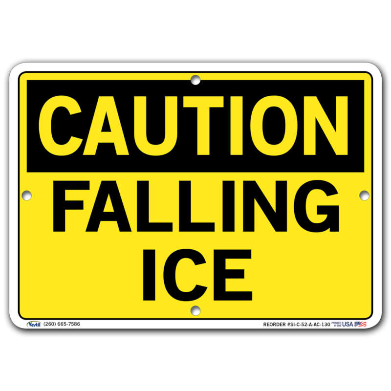 Vestil Caution Falling Ice