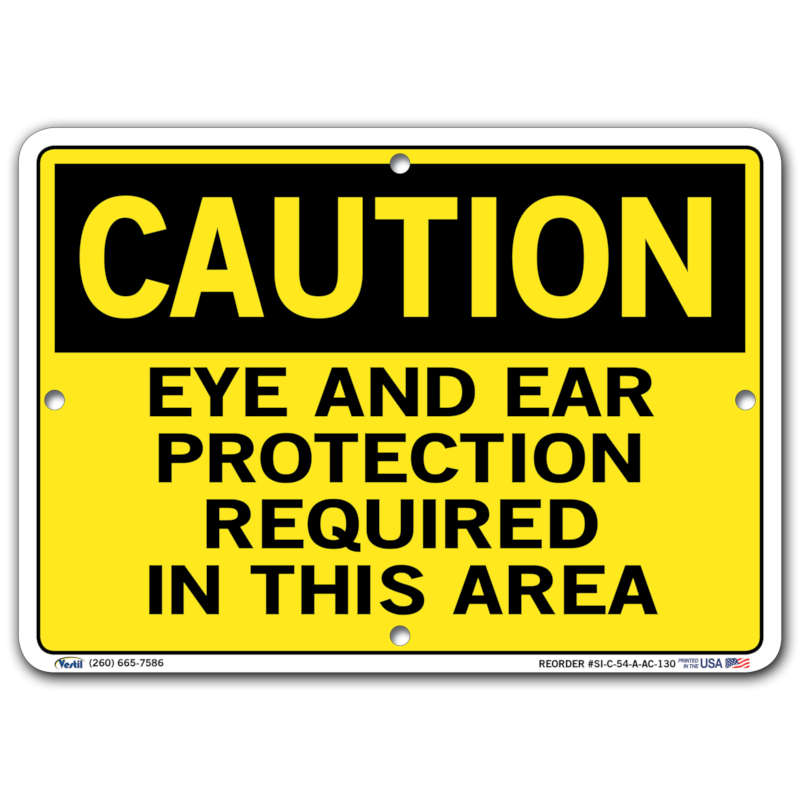 Vestil Caution Eye and Ear Protection Required