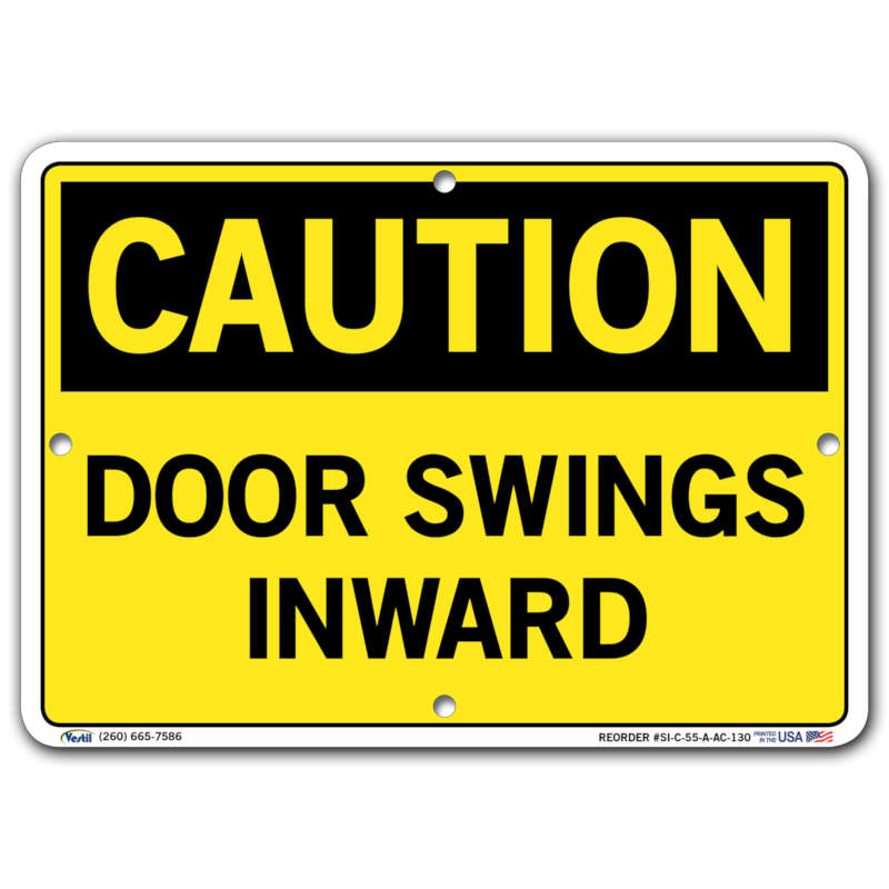 Vestil Caution Door Swings Inward