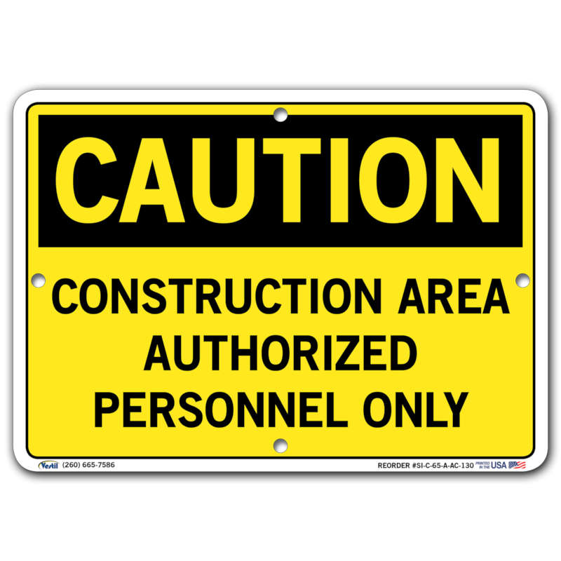 Vestil Caution Construction Area Authorized Personnel Only