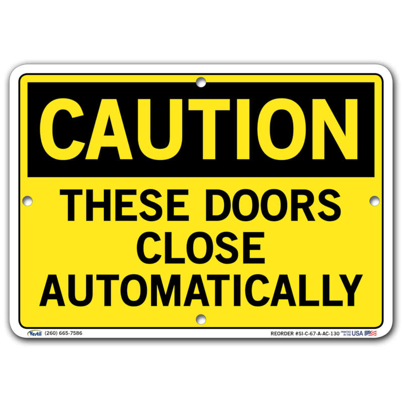 Vestil Caution These Doors Close Automatically