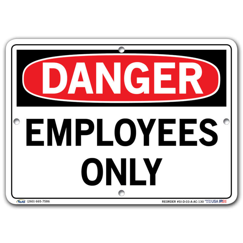 Vestil Danger Employees Only