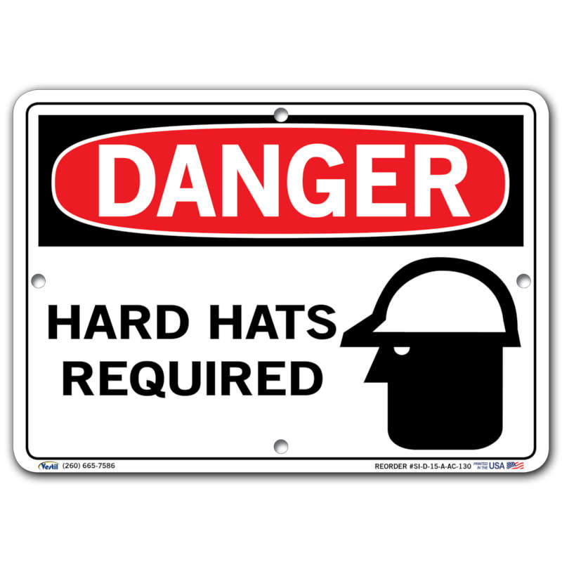 Vestil Danger Hard Hats Required