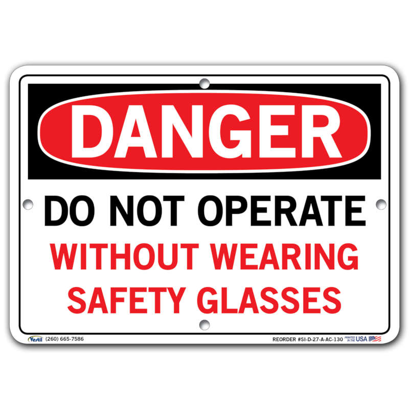 Vestil Danger Do Not Operate Without Wearing Safety Glasses