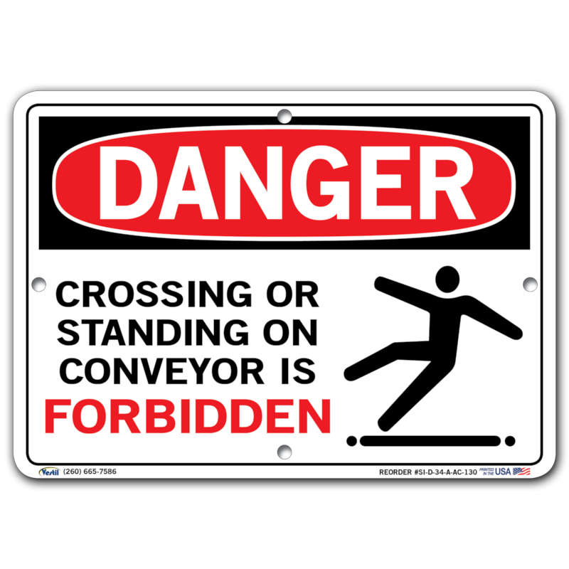 Vestil Danger Crossing or Standing on Conveyor Is Forbidden