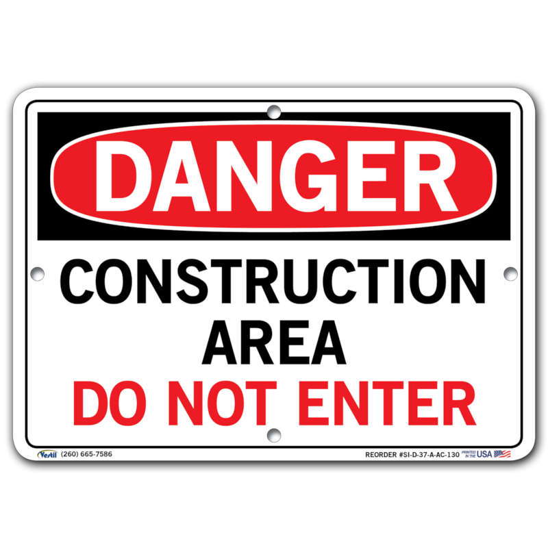 Vestil Danger Construction Area Do Not Enter