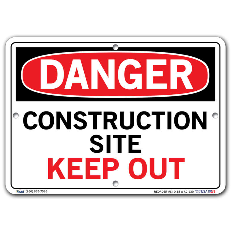 Vestil Danger Construction Site Keep Out