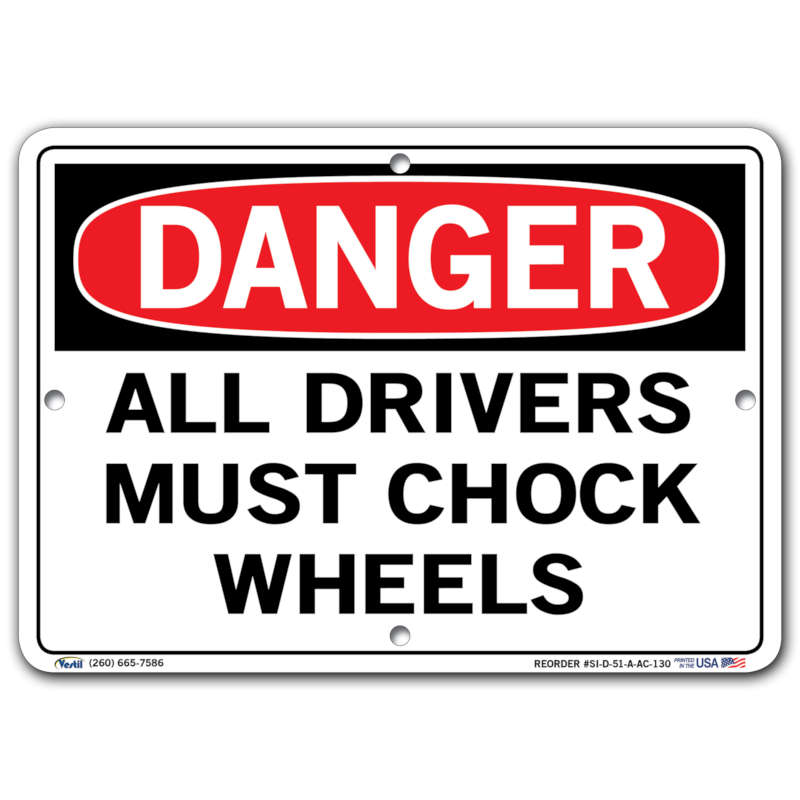 Vestil Danger All Drivers Must Chock Wheels
