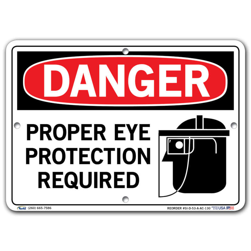 Vestil Danger Proper Eye Protection Required