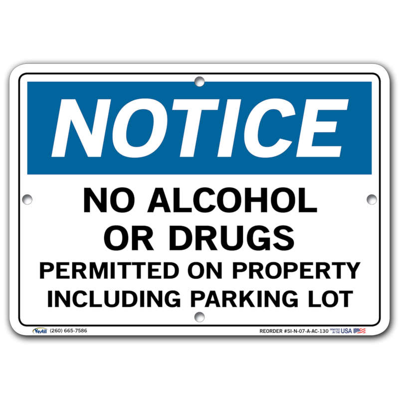 Vestil Notice No Alcohol or Drugs Permitted on Property