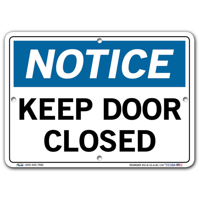 Vestil Notice Keep Door Closed