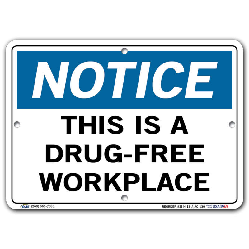 Vestil Notice This Is a Drug-Free Workplace