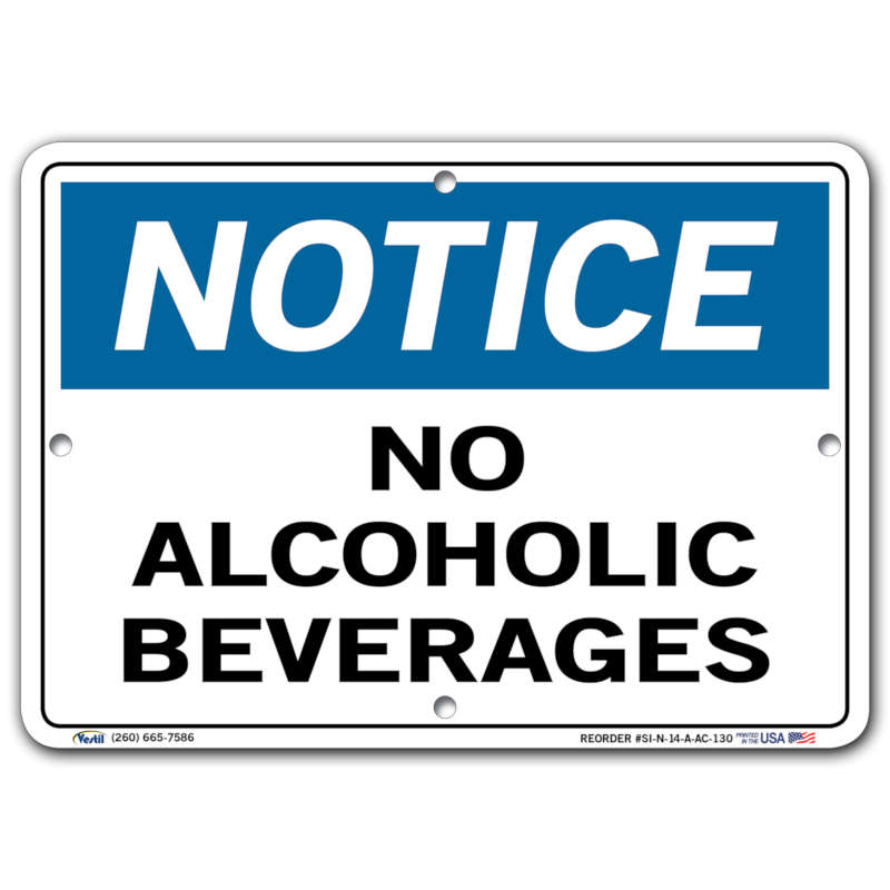 Vestil Notice No Alcoholic Beverages