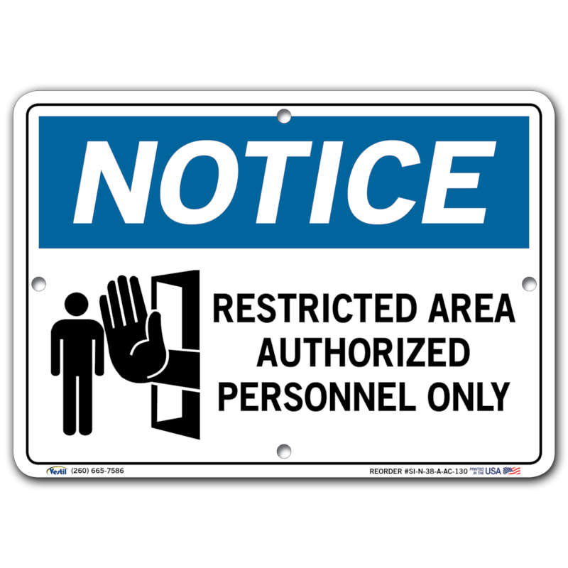 Vestil Notice Restricted Area Authorized Personnel Only