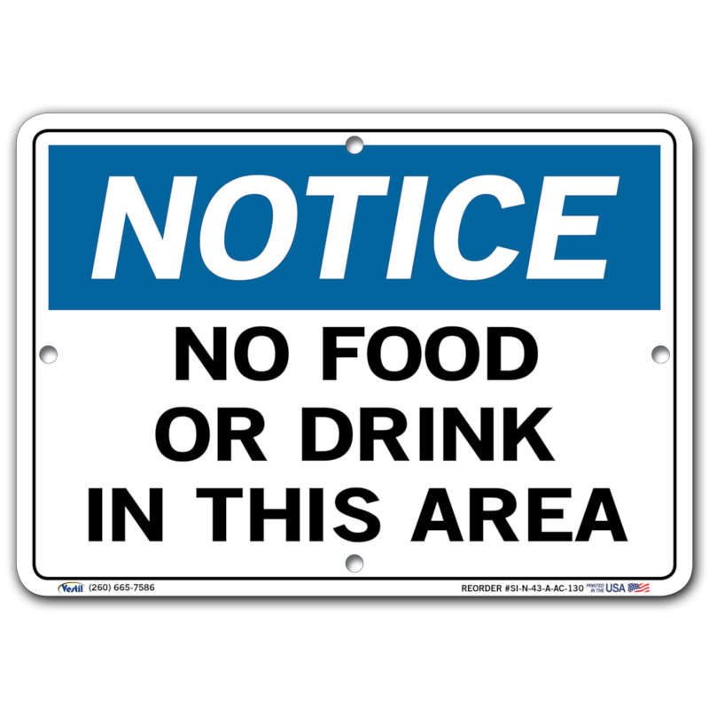 Vestil Notice No Food or Drink In This Area