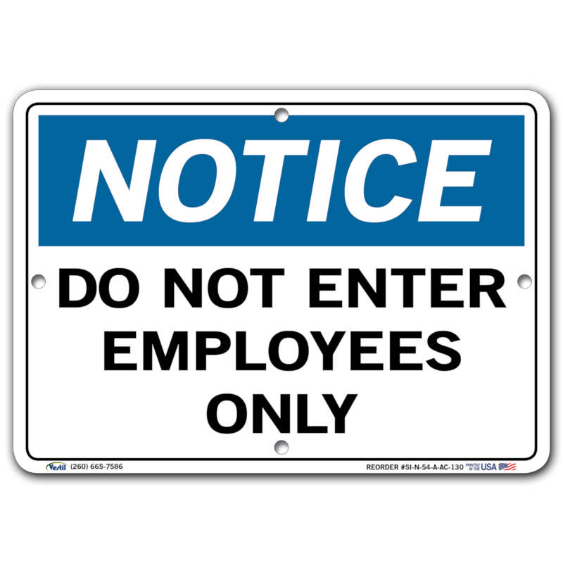 Vestil Notice Do Not Enter Employees Only