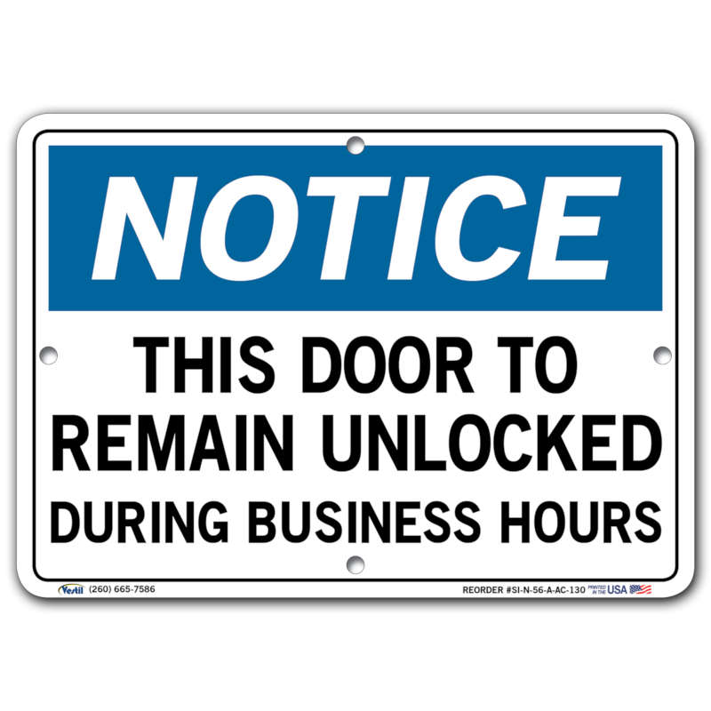 Vestil Notice This Door to Remain Unlocked During Business Hours