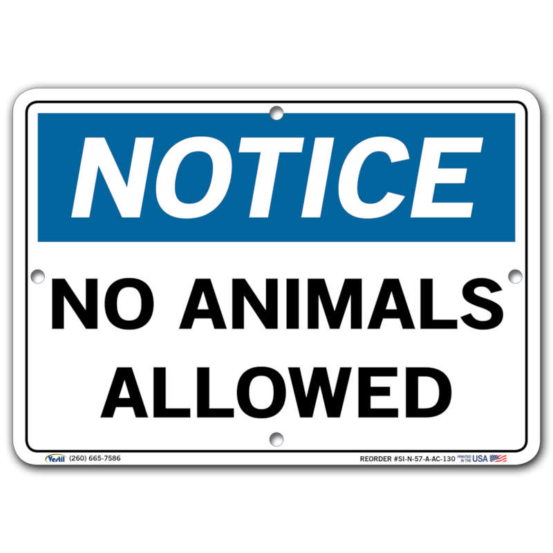 Vestil Notice No Animals Allowed
