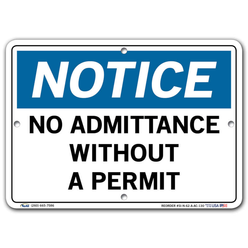 Vestil Notice No Admittance Without a Permit
