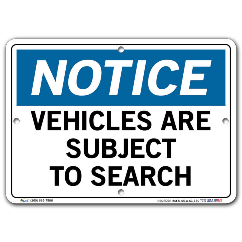 Vestil Notice Vehicles Are Subject to Search