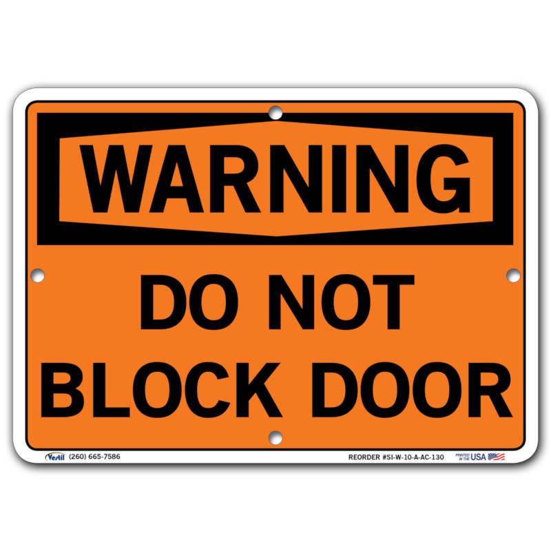 Vestil Warning Do Not Block Door