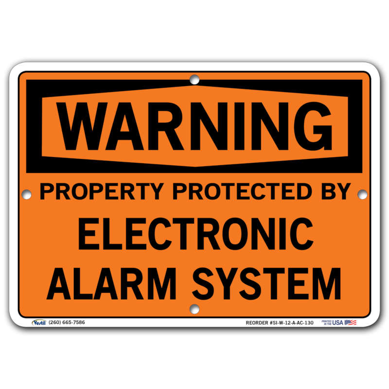 Vestil Warning Property Protected by Electronic Alarm System