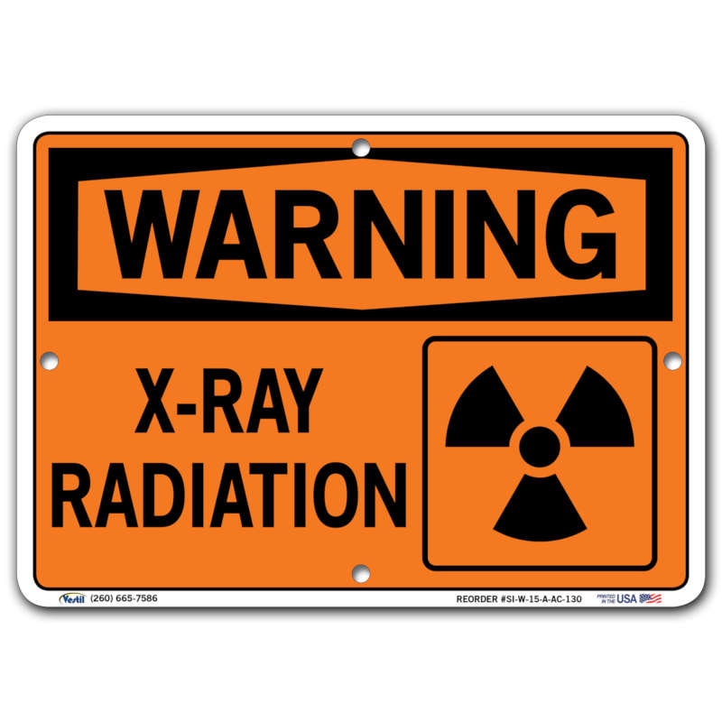 Vestil Warning X-Ray Radiation