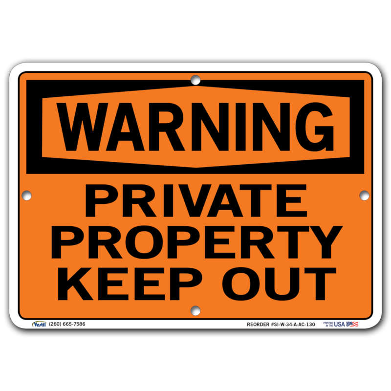 Vestil Warning Private Property Keep Out